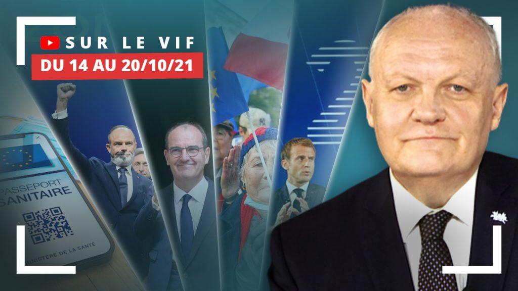 PasseSanitaire - Horizons - Polexit - Macron - Castex - Pfizer : La semaine sur le vif d'Asselineau