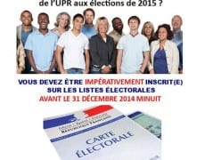 Inscrivez-vous avant le 31 décembre minuit sur les listes électorales pour voter pour l'UPR en 2015