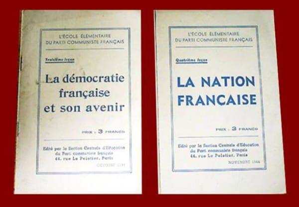 Deux exemplaires mensuels de « l'École élémentaire du Parti communiste français ». La « Troisième leçon », publiée en octobre 1944, expliqua « La démocratie française et son avenir ». La « Quatrième leçon », publiée en novembre 1944, fut consacrée à « La Nation française ».