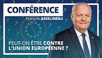 Peut-on être contre l'union européenne ?