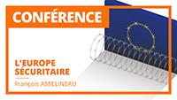 L'Europe sécuritaire