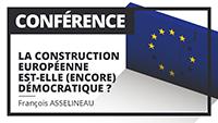 La construction européenne est-elle encore démocratique ?